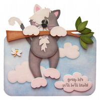 Kitty Calamity 3D Decoupage Card Tough Times New Job Moving Home Grasp Life