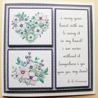 I Carry Your Heart Any occasion 3D Decoupage Greetings Card