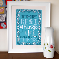 The Best Things in Life  - A3 Print - Blue - Retro Vintage Typography