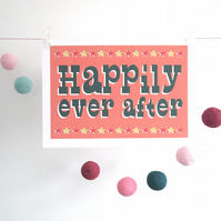 Happily Ever After A3 print - wedding, nursery, circus, love, anniversary, gift,