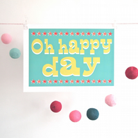 Oh Happy Day A3 print - wedding, nursery, circus, love, anniversary, gift, fun