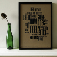 Bob Dylan - Like A Rolling Stone Distilled. Limited Edition Letterpress A3 Print