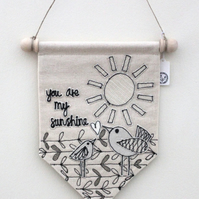 'you are my sunshine' Textile Banner