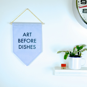 Art Before Dishes Wall Hanging Banner