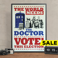 Vote! Doctor Who Hand Pulled Limited Edition Screen Print