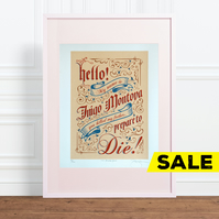 The Princess Bride Inigo Montoya Hand Pulled Limited Edition Screen Print