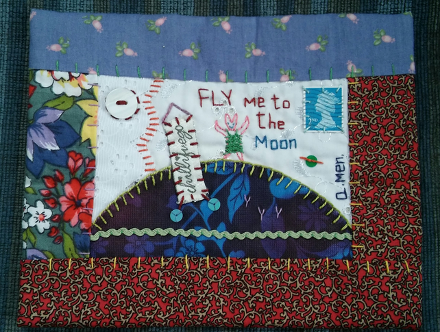 Hand Stitched Fabric Postcard - Fly Me To The Moon