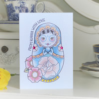FROM RUSSIA WITH LOVE Russian Doll tattoo handmade alternative birthday card