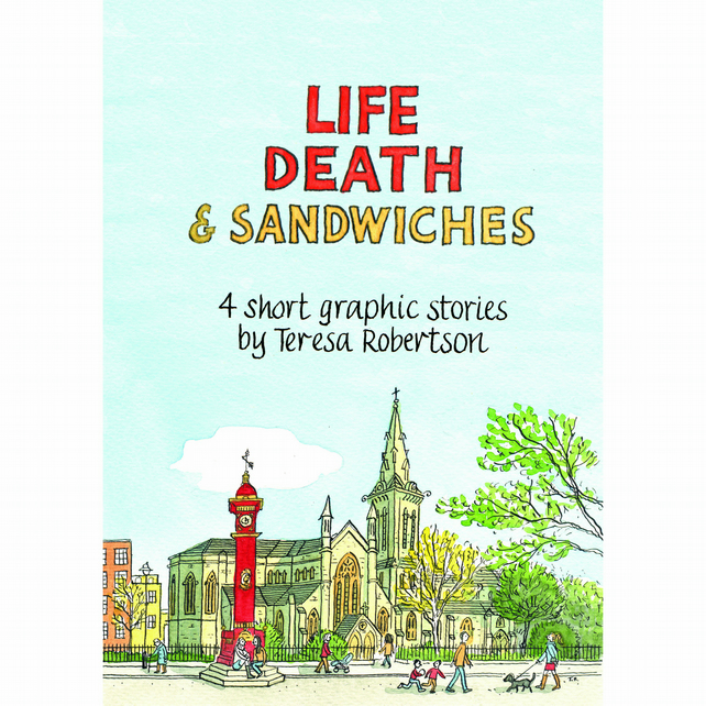 Life Death and Sandwiches
