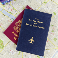 Passport Cover for Him The Little Book of Big Adventures Navy Travel Gift