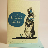"""A little bird told me...."" Rabbit card (Blue)"