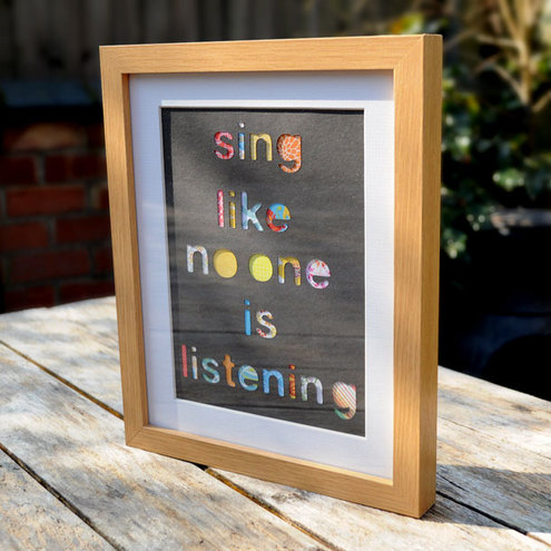 'Sing like no-one is listening' Framed Collage - 28cm x 23cm - Incl P&P