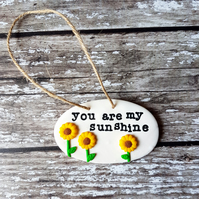 """You are my sunshine"" sunflowers hanging decoration, Hand painted, Handmade"