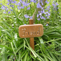 "Hand Crafted Memorial: ""Friend"""