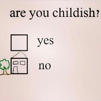 Are You Childish? Fridge Magnet