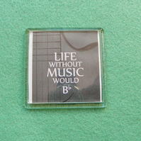 Life Without Music Fridge Magnet