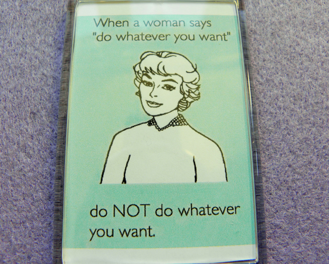 Don't Do Whatever You Want Fridge Magnet