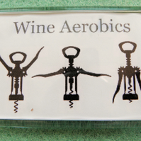 Wine Aerobics Fridge Magnet
