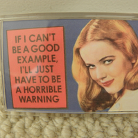 Horrible Warning Fridge Magnet