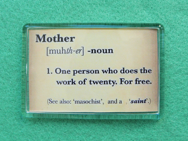 Definition of Mother Fridge Magnet