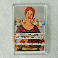Prozac Turkey Fridge Magnet