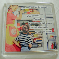 What's For Dinner Fridge Magnet