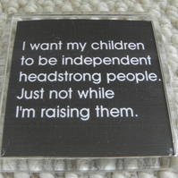 Independant Children Magnet