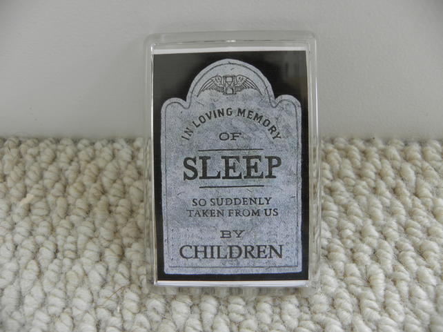 In Loving Memory Of Sleep Magnet