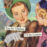 You Be Thelma Vintage Humour Magnet
