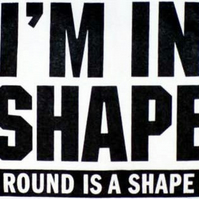 I'm In Shape Fridge Magnet