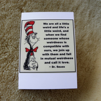 We Are All A Little Weird - Compatible Love Romantic Card