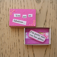 You're So Fabulous matchbox message