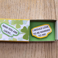 I Would Love To Be Married To Me Matchbox Message