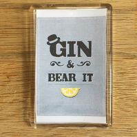 Gin and Bear It Magnet