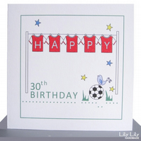 Personalised 10th, 30th, 40th, 50th Birthday Card - Football Shirts