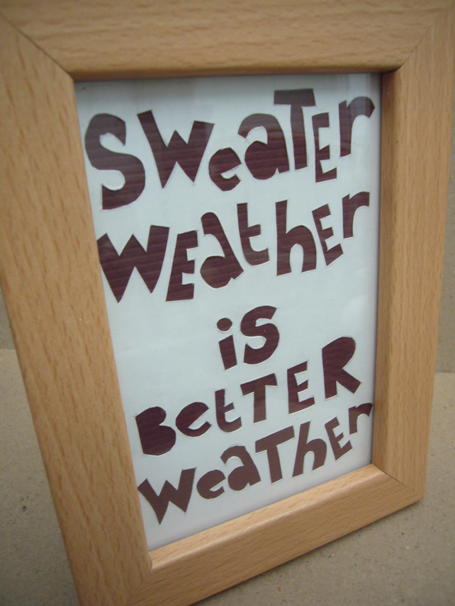 Handcut artwork: sweater weather....