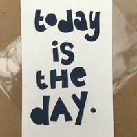 Handcut artwork: Today is the day