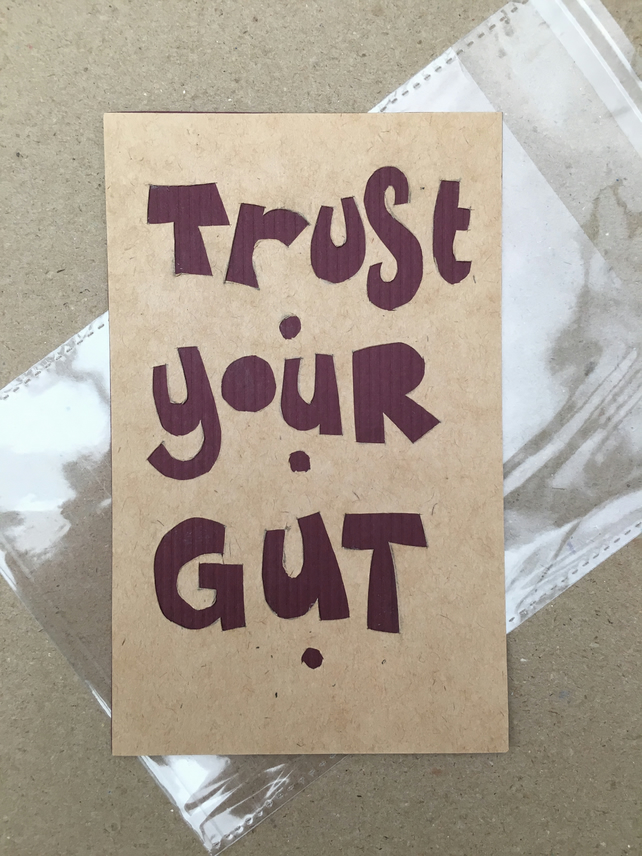 Handcut artwork: Trust your gut