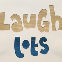 Handcut artwork: Laugh Lots