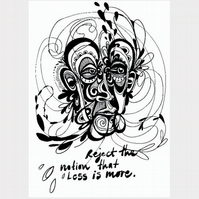 More is More (Black) - A4 Giclee art print