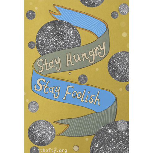 SALE! Stay Hungry Stay Foolish - A4 Giclee art print