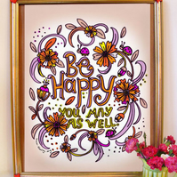 Be Happy! A3 Typographical Poster from the Good Vibes Collection