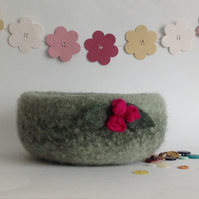 FELTED 'FUSSPOT' BOWL, desk tidy  ' Darling Buds ' ( with rosebud corsage)