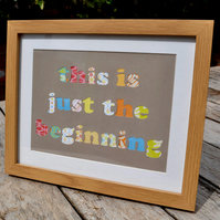 This is just the Beginning - Framed Collage Picture - Incl P&P