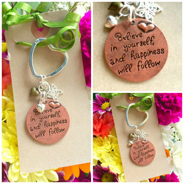 Believe in Yourself and Happiness will follow - Keyring  Bag Charm