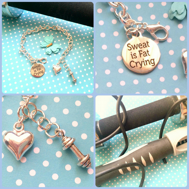 Sweat is Fat Crying Bracelet - encouragement :-)