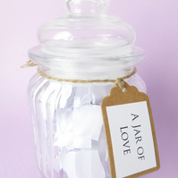 A Jar of Love - Love quotes and sayings - Engagement, Wedding, Anniversary Gift