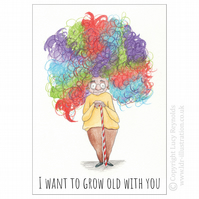 'I Want to Grow Old With You' Card
