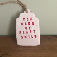 Ceramic Gift Tags - 'You Make My Heart Smile'