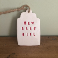 Ceramic Gift Tags - 'New Baby Girl'
